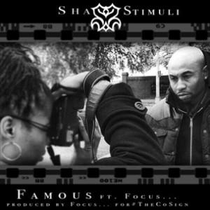 Sha Stimuli f. Focus... - Famous