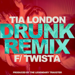 Tia London f. Twista - Drunk Remix