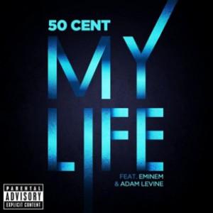 50 Cent f. Adam Levine & Eminem - My Life