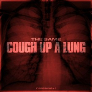 Game - Cough Up A Lung Freestyle (Shyne & 40 Glocc Diss)