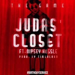 Game f. Nipsey Hussle - Judas Closet