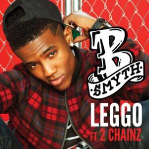 B Smyth f. 2 Chainz - Leggo