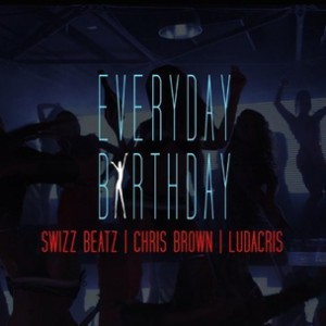 Swizz Beatz f. Chris Brown & Ludacris - Everyday Birthday