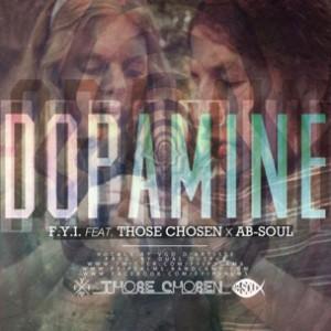 F.Y.I. f. Ab-Soul & Those Chosen - Dopamine