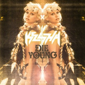 Ke$ha f. Juicy J, Wiz Khalifa & Becky G - Die Young Remix