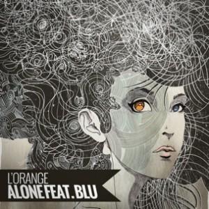 L'Orange f. Blu - Alone