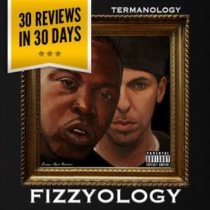 Lil Fame & Termanology - Fizzyology