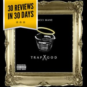 Gucci Mane - Trap God (Mixtape Review)