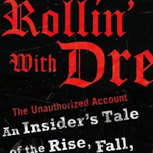 "Dr. Dre Tell-All Book ""Rollin With Dre"" Now Coming To Kindle Edition"