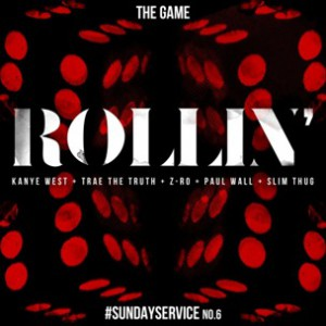 Game f. Kanye West, Trae Tha Truth, Z-Ro, Paul Wall & Slim Thug - Rollin'