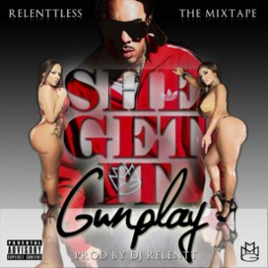 Gunplay - She Get It
