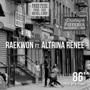 Raekwon f. Altrina Renee - 86