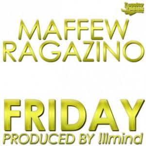 Maffew Ragazino - Friday