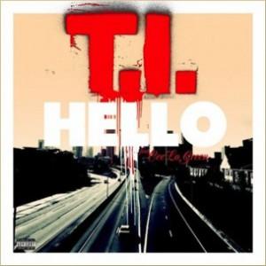 T.I. f. Cee-Lo Green - Hello