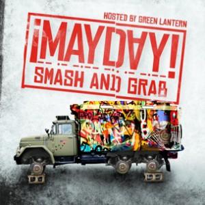 MAYDAY! - Smash & Grab