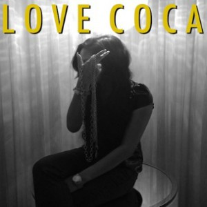 Honey Cocaine - Love Coca