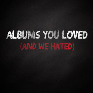 Albums You Loved (And We Hated) In 2012