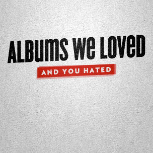 Albums We Loved (And You Hated) In 2012