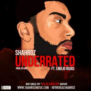 Shahroz f. Emilio Rojas - Underrated