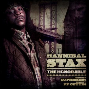 Gang Starr Affiliate Hannibal Stax To Release Mixtape, Debut Album In 2013
