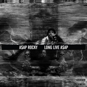 A$AP Rocky - LongLiveA$AP