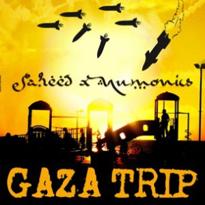 Saheed & Numonics - Gaza Trip