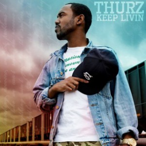THURZ f. Jarell Perry - Keep Livin'