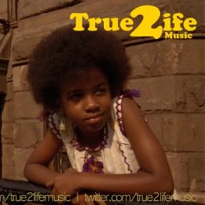 True 2 Life Music - Street Dreamin