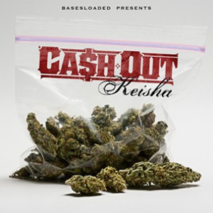 "Ca$h Out ""Keisha"" Mixtape Download & Stream"