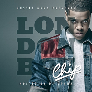 "Chip ""London Boy"" Mixtape Download & Stream"
