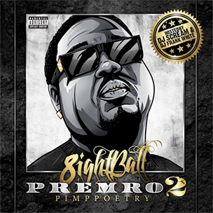 "8Ball ""Premro 2"" Mixtape Download & Stream"