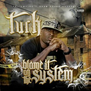 Turk f. Gunplay - Blame It On The System