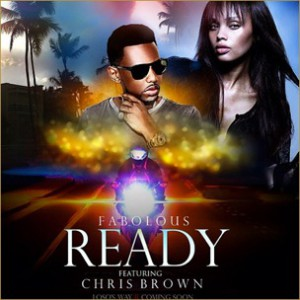 Fabolous f. Chris Brown - Ready