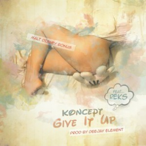 Koncept f. Reks - Give It Up