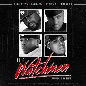 Nino Bless f. Cambatta, Styles P & Crooked I - The Watchmen
