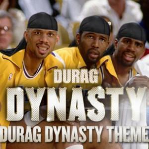 Durag Dynasty - Durag Dynasty Theme