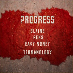 Progress f. Termanology, Slaine, Reks & Easy Money - Livewires