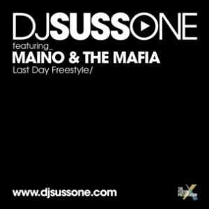 DJ Suss One f. Maino & The Mafia - Last Day Freestyle