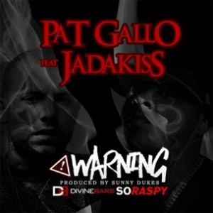 Pat Gallo f. Jadakiss - Warning
