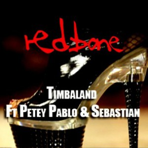 Timbaland f. Petey Pablo & Sebastian - Redbone