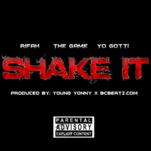 Rifah f. Yo Gotti & Game - Shake It