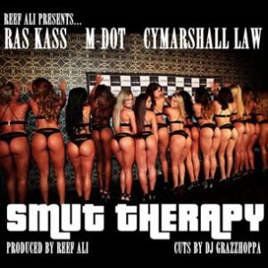 Reef Ali & DJ Grazzhoppa f. Ras Kass, M-Dot & Cymarshall Law - Smut Therapy