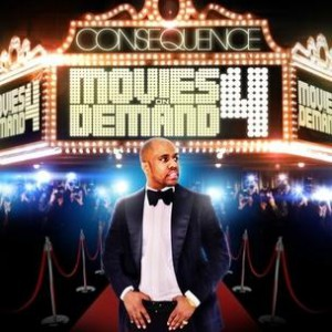 Consequence - Movies On Demand 4 (Mixtape Review)