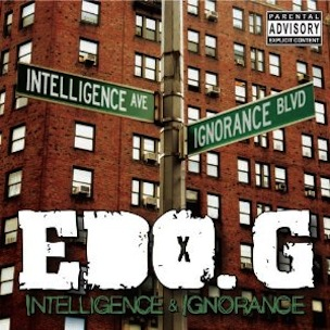 "Edo. G ""Intelligence & Ignorance"" Release Date, Cover Art & Tracklist"