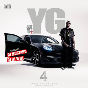 "YG ""Just Re'd Up 2"" Mixtape Download & Stream"
