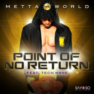 Metta World f. Tech N9ne - Point Of No Return