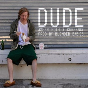 Asher Roth f. Curren$y - Dude