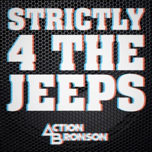 Action Bronson - Strictly 4 The Jeeps