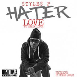 Styles P f. Sheek Louch - Hater Love