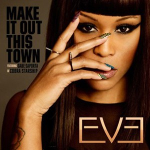 Eve f. Gabe Saporta - Make It Out This Town